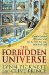 The Forbidden Universe: The Occult Origins of Science and the Search for the Mind of God - Lynn Picknett, Clive Prince