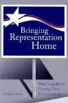 Bringing Representation Home: State Legislators among Their Constituencies - Michael A. Smith