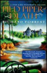 The Pied Piper of Death: A Lyon and Bea Wentworth Mystery - Richard Forrest