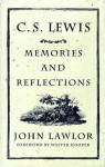 C.S. Lewis: Memories and Reflections - John Lawlor, Walter Hooper