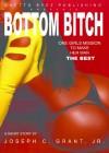 Bottom Bitch - Joseph Grant