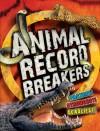 Animal Record Breakers - Steve Parker