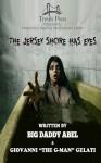 The Jersey Shore Has Eyes - BigDaddy Abel, Giovanni Gelati