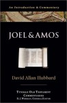 Joel and Amos: An Introduction and Commentary (Tyndale Old Testament Commentaries #22) - David Allan Hubbard