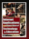 Internet Applications of Type II Uses of Technology in Education (Computers in the Schools) - Cleborne D. Maddux, D. Lamont Johnson