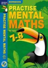 Practise Mental Maths. 7-8 Activity Book - Andrew Brodie