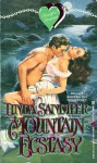 Mountain Ecstasy - Linda Sandifer