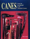 Canes from the Seventeenth to the Twentieth - Jeffrey B. Snyder