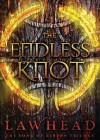 The Endless Knot - Stephen R. Lawhead, Robert Whitfield