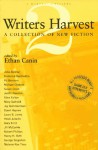 Writers Harvest, 2: A Collection of New Fiction - Ethan Canin