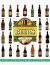The Encyclopedia Of World Beers: A Reference Guide For Connoisseurs - Benjamin Myers