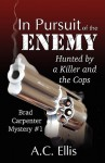 In Pursuit of the Enemy - A.C. Ellis