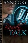 Bawdy Talk - Ann Cory