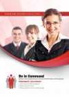 Be in Command: Develop a Commanding Presence to Present Authoritatively and Persuasively - Made for Success, Larry Iverson