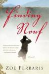 Finding Nouf: A Novel - Zoë Ferraris