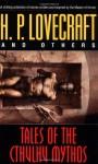 Tales of the Cthulhu Mythos - H.P. Lovecraft, August Derleth, Clark Ashton Smith, Robert E. Howard