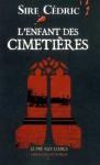 L'Enfant des cimetières - Sire Cédric, Élodie Saracco