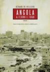 Angola a Ferro e Fogo - João Henrique Pinto, Gérard de Villiers