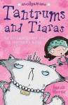 Tantrums And Tiaras - Sarah Horne