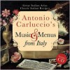 Antonio Carluccio's Music & Menus from Italy - Antonio Carluccio