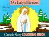 Our Lady of Banneux Coloring Book: A Catholic Story Coloring Book - Mary Fabyan Windeatt, Gedge Harmon