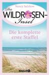 Die Wildrosen-Insel - Die komplette erste Staffel - Nancy Salchow