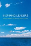 Inspiring Leaders - Ronald J. Burke, Cary L. Cooper