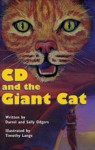 CD and the Giant Cat - Darrel Odgers, Sally Odgers, Timothy Lange