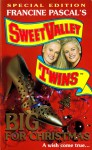 BIG for Christmas (Sweet Valley Twins Special Edition, #3) - Francine Pascal, Jamie Suzanne