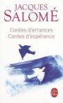 Contes D'Errances, Contes D'Esperance - Jacques Salomé, Dominique de Mestral
