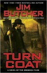 Turn Coat (Dresden Files Series #11) - Jim Butcher