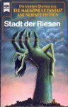 Stadt der Riesen (The Magazin of Fantasy and Science Fiction, #40) - Wulf H. Bergner