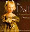 The Doll by Contemporary Artists - Krystyna Poray Goddu, Wendy Lavitt, Lynton Gardiner
