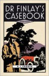 Dr Finlay's Casebook - A.J. Cronin