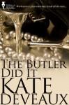 The Butler Did It - Kate Deveaux