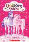 First-Class Friends - Linda Chapman, Ann Kronheimer