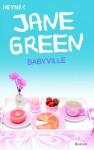 Babyville - Jane Green, Sabine Lohmann