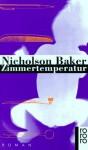 Zimmertemperatur - Nicholson Baker