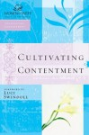Cultivating Contentment (Women of Faith Study Guide Series) - Thomas Nelson Publishers