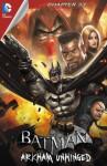 Batman: Arkham Unhinged #33 - Derek Fridolfs, Jheremy Raapack