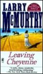 Leaving Cheyenne (Mass Market) - Larry McMurtry