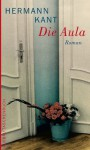 Die Aula: Roman (German Edition) - Hermann Kant