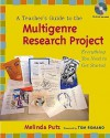 A Teacher's Guide to the Multigenre Research Project: Everything You Need to Get Started - Melinda Putz