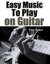 Easy Music To Play on Guitar - Tim Jones