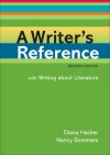 A Writer's Reference with Writing about Literature - Diana Hacker, Nancy Sommers