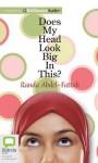 Does My Head Look Big in This? - Randa Abdel-Fattah, Rebecca Macauley