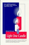 Light One Candle, A Handbook For Bootstrapping Entrepreneurs - Michael Richards