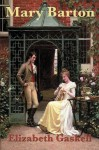 Mary Barton (Unabridged Start Publishing LLC) - Elizabeth Gaskell