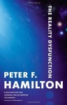 The Reality Dysfunction (The Night's Dawn) - Peter F. Hamilton