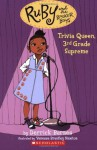 Ruby and the Booker Boys #2: Trivia Queen, 3rd Grade Supreme - Derrick Barnes, Vanessa Newton
